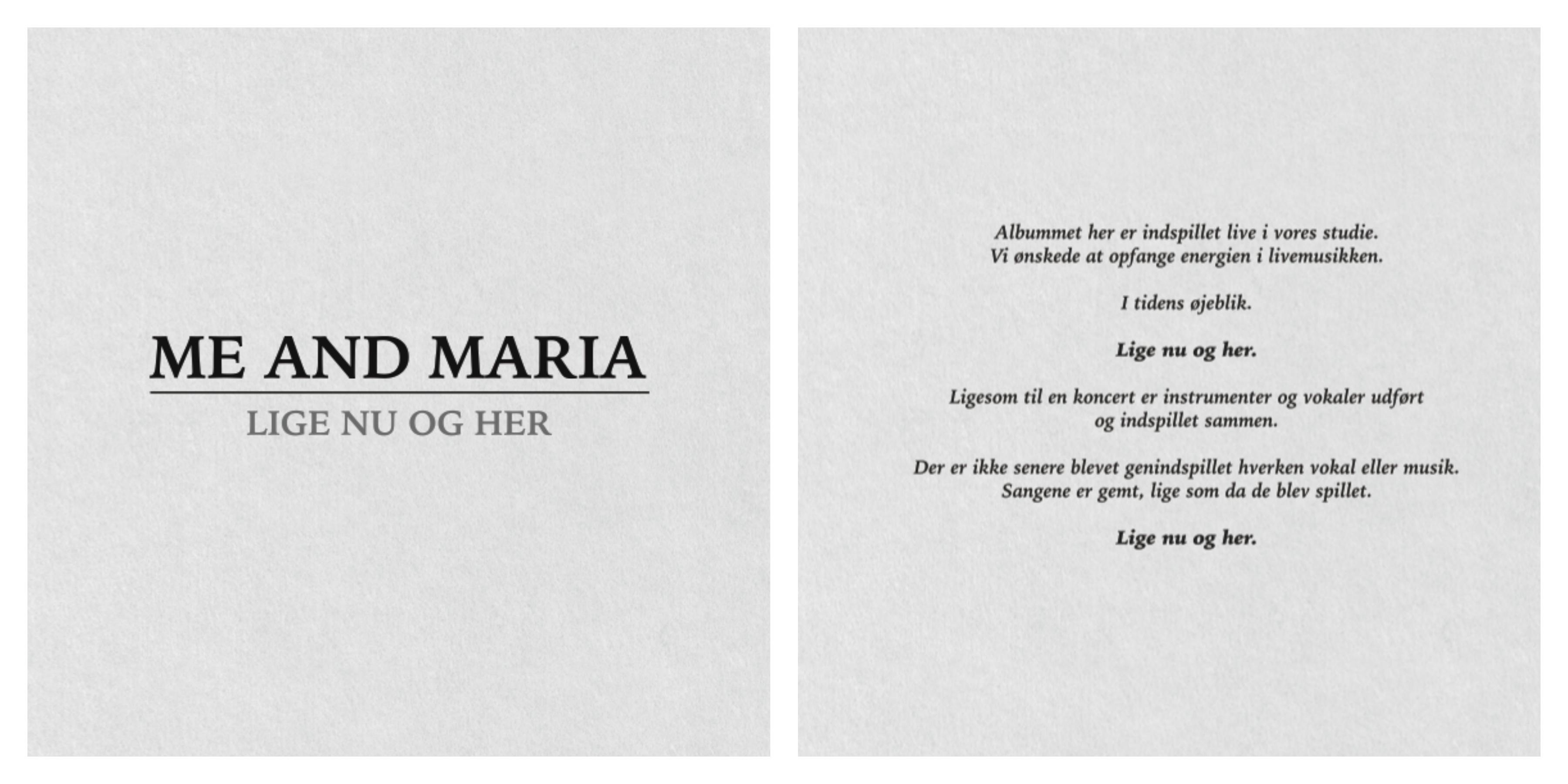 ME AND MARIA Lige nu og her album cover
